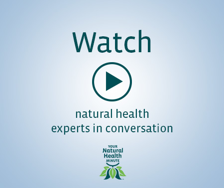 Watch natural health experts in conversation