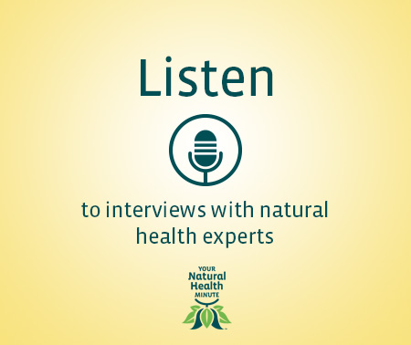 Listen to Your Natural Health Show